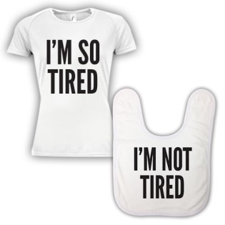 Double Pack Baby Bib & T-Shirt- So Tired Not Tired
