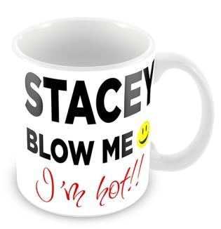 Mug - Blow Me I'm Hot