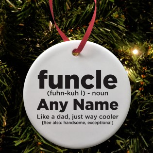 Funcle Fun Uncle Ceramic Bauble