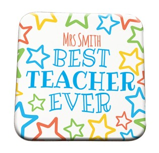 Coaster- Best Teacher