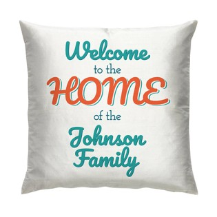 Cushion - Welcome To Our Home
