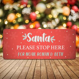Personalised Christmas Sign Santa Stop Here