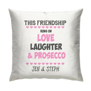 Cushion - Love Laughter & Prosecco