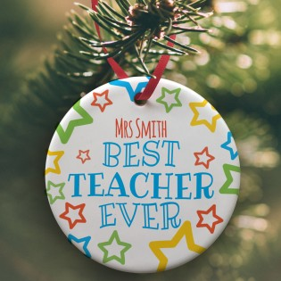 Ceramic Bauble - Best Teacher Ever