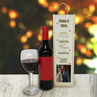 Personalised Wine Box The Weather Outside Photo Upload & Text